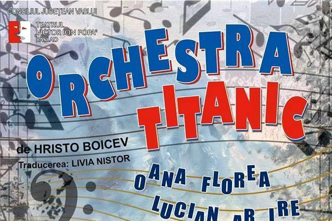 "Teatru: ""Orchestra Titanic"""